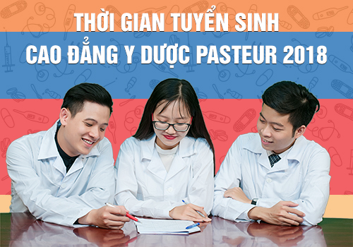 Trường Cao đẳng Y Dược Pasteur TP HCM tuyển sinh năm 2018