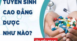 Tuyển sinh cao đẳng dược năm 2018