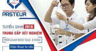 Tuyển sinh trung cấp Xét nghiệm Y học năm 2018
